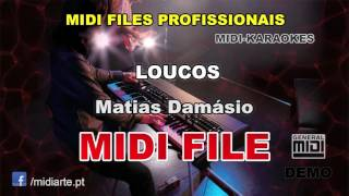 ♬ Midi file  - LOUCOS - Matias Damásio