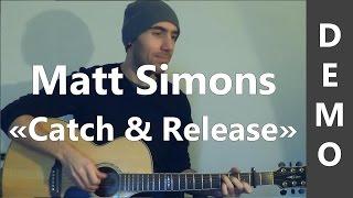 Catch & Release - Matt Simons - Cover Guitare