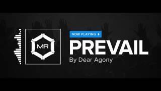 Dear Agony - Prevail [HD]