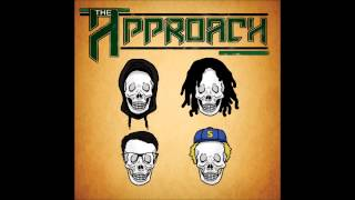 The Approach - Weed Song