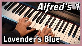 ♪ Lavender's Blue ♪ | Piano | Alfred's 1