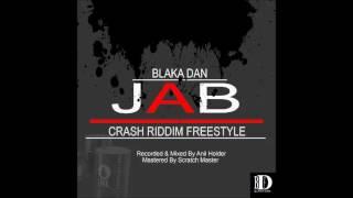 Blaka Dan - Jab [Crash Riddim] [Kayak/Grenada Soca 2017]