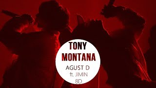 ⚠️AGUST D ft JIMIN (BTS) - TONY MONTANA  [8D + CONCERT VER .USE HEADPHONES] 🎧