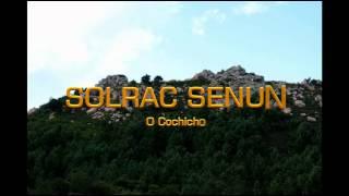 SOLRAC SENUN - O Cochicho