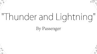 Thunder and Lightning - Passenger (Lyrics)