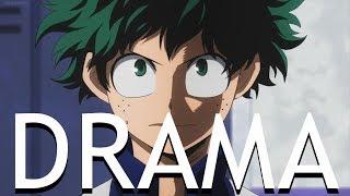 My Hero Academia AMV - Drama