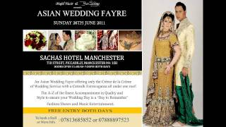Asian Wedding Fayre Promo  Fashion Show& Live Music 26th June 2011