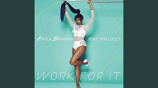 Work For It (feat. YFN Lucci)