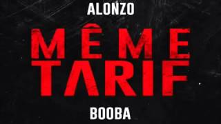 Booba feat Alonzo - Même Tarif (officiel Son)
