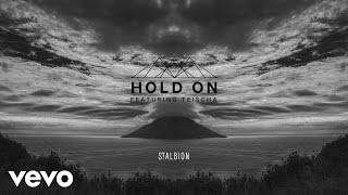 St. Albion - Hold On (Official Audio) ft. Teischa