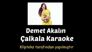 Demet Akalın  - Çalkala Karaoke