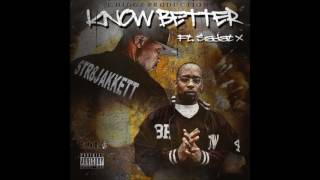 str8jakkett know betta feat sadat x  (dvs mindz)