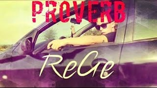ProVerb - ReGe (Videoclip Official)