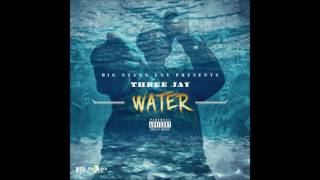 Three Jay - Water ( Remix ) *Ugly God
