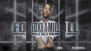 Foxx - Real Nigga ((Jail Made Me Worse))