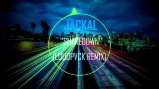 "Jackal ""Shakedown"" (LOUDPVCK Remix) (Bass Boosted)"