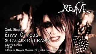 REVIVE 2nd Single 「Envy Circus」 PV FULL SPOT
