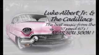 Luke Albert Jr. & The Cadillacs