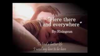 Here there and everywhere (Lyrics)