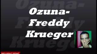 OZUNA nuevo tema freddy kruger 2016 (letra)