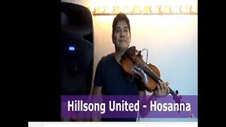"""Hillsong United -"""" Hossana """" (LIVE Violín) Ariel Nava"""