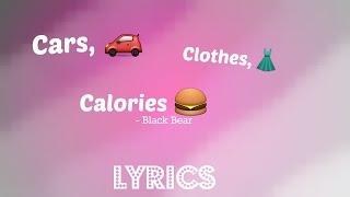 Cars, Clothes, Calories - Lyrics