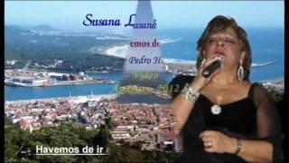 "Susana Lopes - ""Havemos de ir a Viana"""