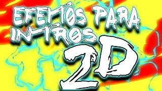 MELHOR PACK DE EFEITOS CROMA KEY PARA INTROS 2D!!! (Raios, Chamas, Fumaça, Etc)