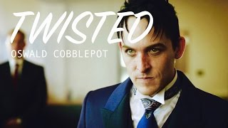 TWISTED || OSWALD COBBLEPOT TRIBUTE || 100 SUBSCRIBER SPECIAL