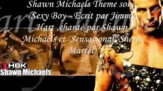 Shawn Michaels theme song (Sexy boy (Lyrics))