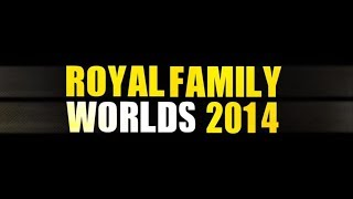 Royal Family @Worlds 2014