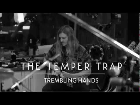 the-temper-trap-trembling-hands-studio-session-thetempertraptv