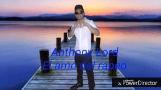 Anthony Lord mama vives en mi corazón