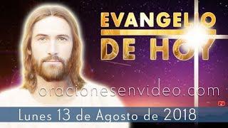 Evangelio de Hoy Lunes13 de Agosto 2018 Al Hijo del hombre lo van a entregar width=
