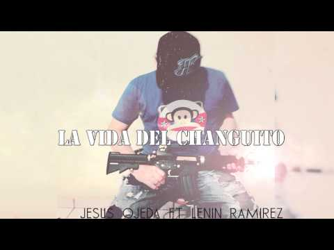 El Changuito 06 de Lenin Ramirez Letra y Video