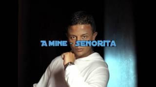 Amine - Senorita [FSM] HD