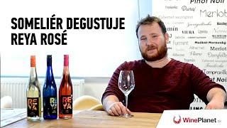 Someliér degustuje: REYA Rosé
