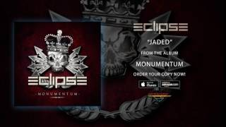 "Eclipse - ""Jaded"" (Official Audio)"