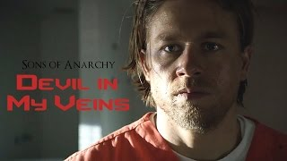 Sons of Anarchy || Devil in my veins