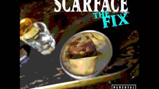 Scarface - Fixed (Outro)
