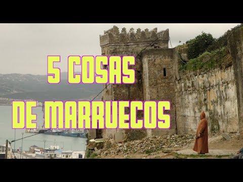 5 COSAS DE MARRUECOS – Marruecos #1