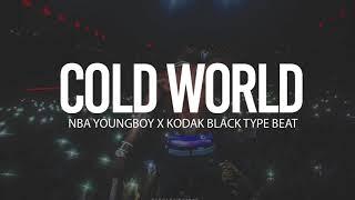 """(FREE) 2018 NBA Youngboy x Kodak Black Type Beat """" Cold World """""""