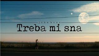 John Bane - Treba mi sna (pesma)