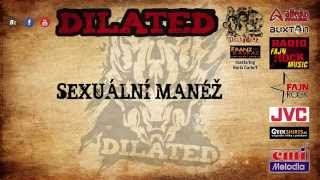 SEXUÁLNÍ MANÉŽ - DILATED feat. PIŠTO (Zakázaný Ovoce)
