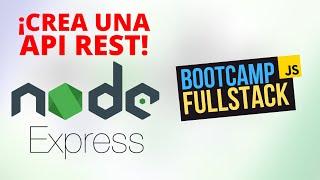 💯 Aprendiendo Node.JS y Express para crear una API 📶 - Bootcamp FullStack Gratuito