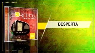 CORINHOS INESQUECIVEIS VOL. 01 - DESPERTA