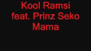 Kool Ramsi feat. Prinz Seko-Mama