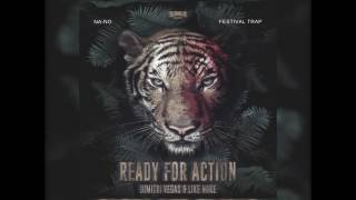 Dimitri Vegas & Like Mike - Ready For Action (NA-NO Festival Trap Remix)