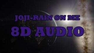 joji - rain on me (8D AUDIO)