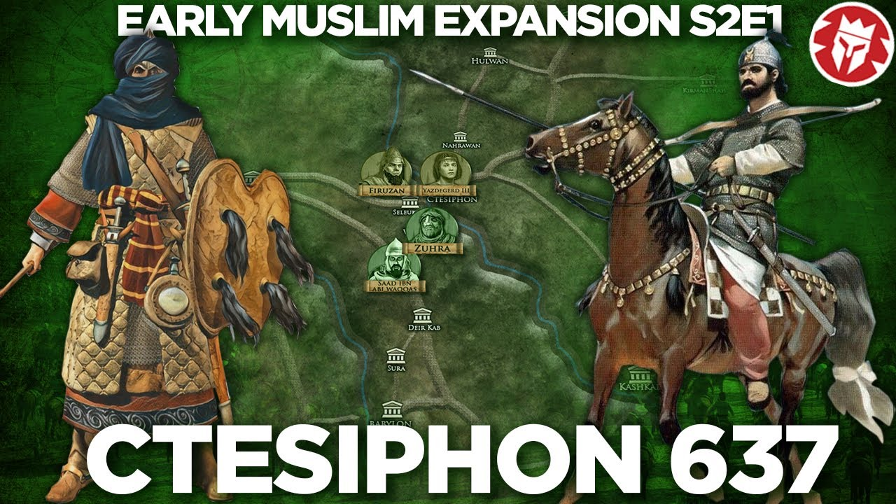 Siege of Ctesiphon 637 - Early Muslim Expansion - Documentary